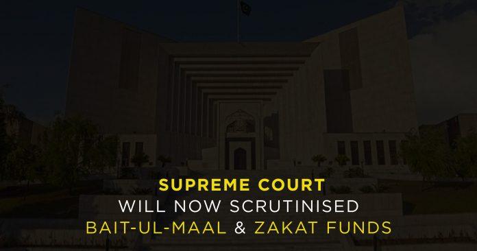 SC-will-now-scrutinized-Bait-ul-Maal-Zakat-funds