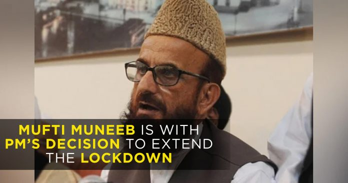 Mufti-Muneeb-is-with-PMs-decision-to-extend-the-lockdown