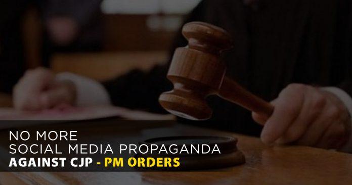No-more-social-media-propaganda-against-CJP-PM-orders