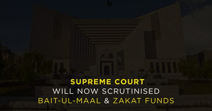 SC-will-now-scrutinized-Bait-ul-Maal-Zakat-funds