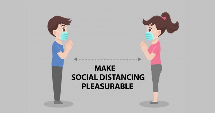 Make-Social-Distancing-Pleasurable